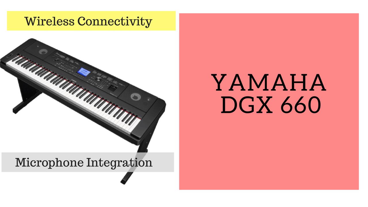 Yamaha DGX 660 keyboard review